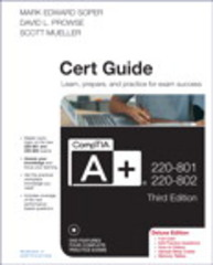 CompTIA A+ 220-801 and 220-802 Cert Guide, Deluxe Edition 3rd Edition 9780789749802 0789749807