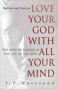 Love Your God with All Your Mind 15th Edition 9781617479007 1617479004