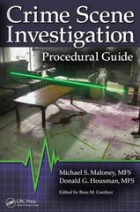 Crime Scene Investigation Procedural Guide 1st Edition 9781466557543 1466557540