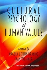 Cultural Psychology of Human Values 0 9781617358227 1617358223