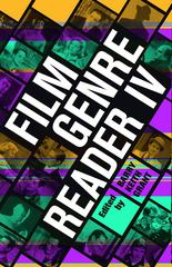 Film Genre Reader IV 4th Edition 9780292742062 0292742061