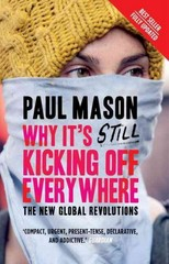 Why It's Still Kicking Off Everywhere 2nd Edition 9781844670284 1844670287