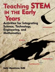 Teaching Stem in the Early Years 1st Edition 9781605541211 1605541214
