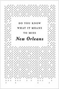 Do You Know What It Means to Miss New Orleans? 3rd Edition 9780985041601 0985041609