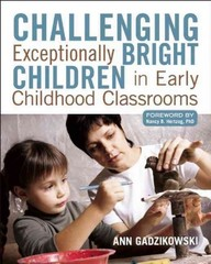 Challenging Exceptionally Bright Children in Early Childhood Classrooms 1st Edition 9781605541167 1605541168