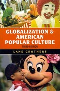 Globalization and American Popular Culture 3rd Edition 9781442214965 1442214961