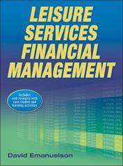 Leisure Services Financial Management 1st Edition 9780736096416 0736096418