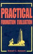 Practical Formation Evaluation 1st Edition 9780471107552 0471107557