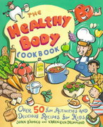 The Healthy Body Cookbook 1st edition 9780471188889 0471188883