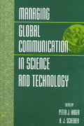 Managing Global Communication in Science and Technology 1st edition 9780471249221 047124922X