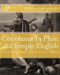 Coriolanus in Plain and Simple English 1st Edition 9781475051742 1475051743