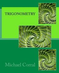 Trigonometry 1st Edition 9781475074574 1475074573