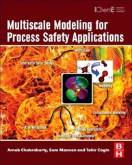 Multiscale Modeling for Process Safety Applications 1st Edition 9780123969750 0123969751