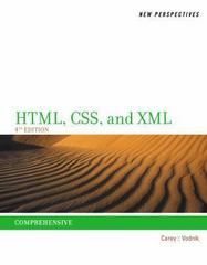 New Perspectives on HTML, CSS, and XML, Comprehensive 4th Edition 9781285059099 1285059093