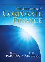 Fundamentals of Corporate Finance 1st edition 9780471270560 0471270563