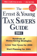 The Ernst & Young Tax Saver's Guide 2001 1st edition 9780471391203 0471391204