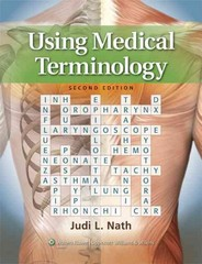 Using Medical Terminology 2nd edition 9781451115833 1451115830