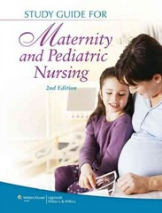 Study Guide for Maternity and Pediatric Nursing 2nd Edition 9781451151565 145115156X