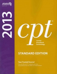 CPT 2013 Standard Edition (Current Procedural Terminology (Standard)) (Current Procedural Terminology (CPT) Standard) 1st Edition 9781603596831 1603596836