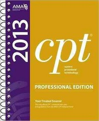 CPT 2013 Professional Edition (Current Procedural Terminology, Professional Ed. (Spiral)) (Current Procedural Terminology (CPT) Professional) 1st Edition 9781603596848 1603596844