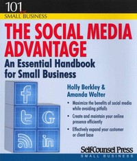 The Social Media Advantage 1st Edition 9781770401426 1770401423