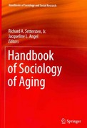 Handbook of Sociology of Aging 1st Edition 9781461440956 1461440955