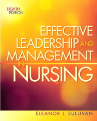 Effective Leadership and Management in Nursing 8th edition 9780132814546 0132814544