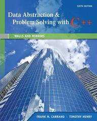 Data Abstraction & Problem Solving with C++ 6th Edition 9780132923729 0132923726