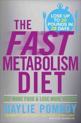 The Fast Metabolism Diet 1st Edition 9780307986276 0307986276