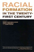 Racial Formation in the Twenty-First Century 1st Edition 9780520273443 0520273443