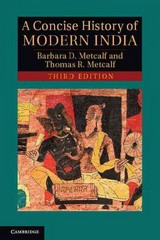 A Concise History of Modern India 3rd Edition 9781107672185 110767218X