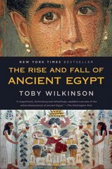 The Rise and Fall of Ancient Egypt 1st Edition 9780553384901 0553384902