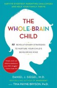 The Whole-Brain Child 1st Edition 9780553386691 0553386697