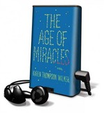 The Age of Miracles 0 9781615875481 1615875484