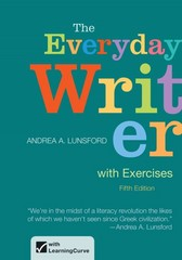 The Everyday Writer with Exercises 5th Edition 9781457634321 1457634325