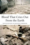 Blood That Cries Out From the Earth 1st Edition 9780199933648 0199933642