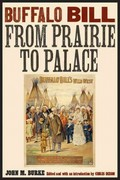 Buffalo Bill from Prairie to Palace 0 9780803240728 0803240724
