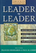 Leader to Leader (LTL), Enduring Insights on Leadership from the Drucker Foundation's Award-Winning Journal 1st edition 9780787947262 0787947261