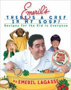 Emeril's There's a Chef in My Soup! 0 9780688177065 0688177069