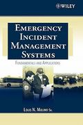 Emergency Incident Management Systems 1st Edition 9780471455646 0471455644