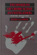 Techniques of Crime Scene Investigation, Fifth Edition 5th edition 9780849395062 0849395062