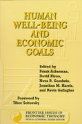 Human Well-Being and Economic Goals 1st edition 9781559635615 1559635614