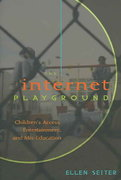 The Internet Playground 2nd edition 9780820471242 0820471240