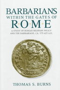 Barbarians Within the Gates of Rome 0 9780253312884 0253312884