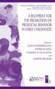 A Blueprint for the Promotion of Prosocial Behavior in Early Childhood 1st edition 9780306481864 0306481863