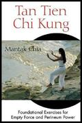 Tan Tien Chi Kung 2nd edition 9780892811953 0892811951
