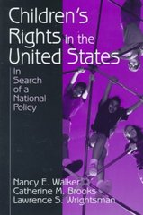Children's Rights in the United States 1st Edition 9780803951044 0803951043
