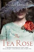 The Tea Rose 1st edition 9780312378028 0312378025