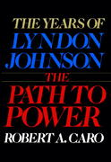 The Path to Power 0 9780394499734 0394499735