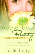 Authentic Beauty, Going Deeper 0 9781590529751 1590529758